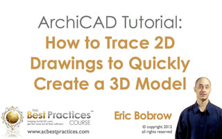 ArchiCAD Tutorial Video | How to Trace 2D Drawings to Quickly Create a 3D Model